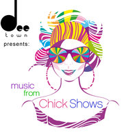 DeeTown Presents: Music From Chick Shows — сборник