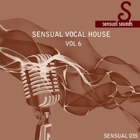 Sensual Vocal House 6 — сборник