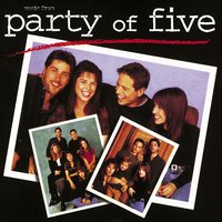 Music From Party of Five — Party of Five