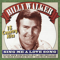Sing Me a Love Song — Billy Walker