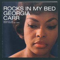Rocks In My Bed — Georgia Carr
