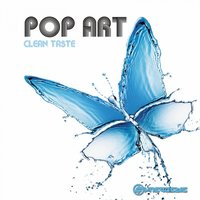 Clean Taste — Pop Art, Q.U.A.K.E, Liquid Soul