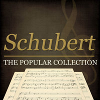Schubert - the Popular Collection — Clifford Curzon