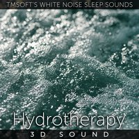 Hydrotherapy 3d Sound — Tmsoft's White Noise Sleep Sounds