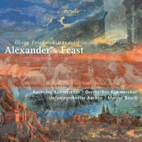 George Frideric Handel: Alexander's Feast or the Power of Music — Георг Фридрих Гендель, Marcus Bosch, Sinfonieorchester Aachen