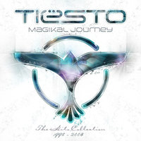 Magikal Journey -The Hits Collection 1998 - 2008 — Tiësto