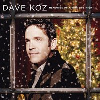 Memories Of A Winter's Night — Dave Koz