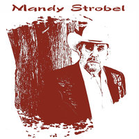 From Then Til Now — Mandy Strobel