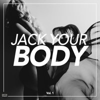 Jack Your Body, Vol. 1 — сборник