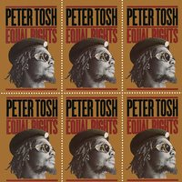 Equal Rights — Peter Tosh