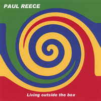 Living Outside The Box — Paul Reece