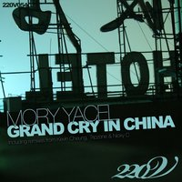 Grand Cry In China — Mory Yacel
