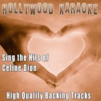 Sing the Hits of Céline Dion — Hollywood Karaoke