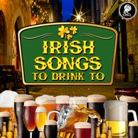 Irish Songs to Drink To — сборник