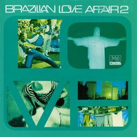 Brazilian Love Affair, Vol. 2 — сборник