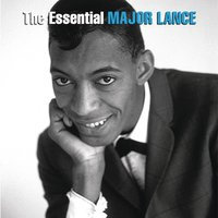 The Essential Major Lance — Major Lance