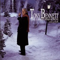 Snowfall - The Tony Bennett Christmas Album — Tony Bennett