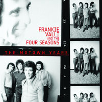 The Motown Years — Frankie Valli And The Four Seasons
