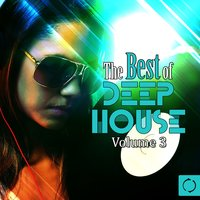 The Best of Deep House, Vol. 3 — сборник