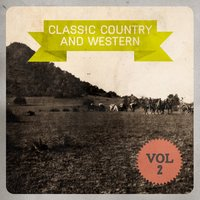 Classic Country and Western, Vol. 2 — сборник