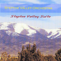 Steptoe Valley Suite — Steptoe Valley Orchestra