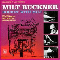 Rockin' With Milt — Milt Buckner, Osie Johnson, Earl Warren, Milt Hinton