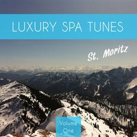 Luxury Spa Tunes - St. Moritz, Vol. 1 — сборник
