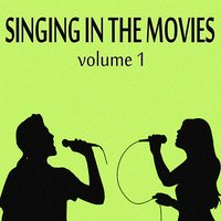 Singing in the Movies, Vol. 1 — сборник