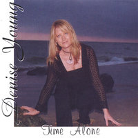 "Time Alone - ""A calming musical journey, interwoven with piano and strings..."" — Denise Young"