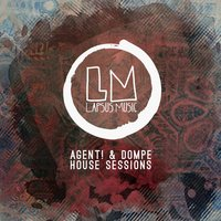 House Sessions — Agent!, Dompe