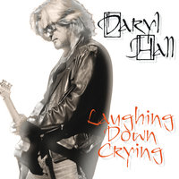 Laughing Down Crying — Daryl Hall