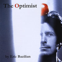 The Optimist — Eric Bazilian