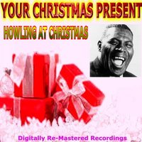 Your Christmas Present — Howlin' Wolf