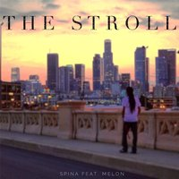The Stroll — Spina