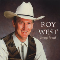 Living Proof — Roy West