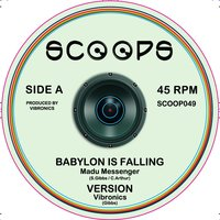 Babylon Is Falling / Jah a Go Mash Them Up — Vibronics, Echo Ranks, Madu Messenger
