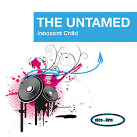 Innocent Child — The Untamed