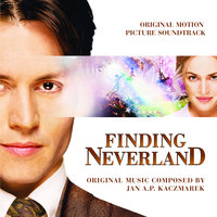 Finding Neverland — Nick Ingman, Jan A.P. Kaczmarek