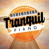 Tranquil Piano — Relaxed Piano Music