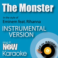 The Monster (In the Style of Eminem feat. Rihanna) — Off the Record Instrumentals
