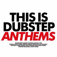 This Is Dubstep Anthems — сборник
