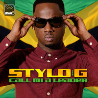 Call Mi A Leader — Stylo G
