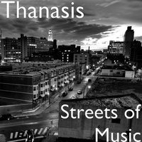 Streets of Music — Thanasis