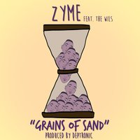 Grains Of Sand - Single — Zyme