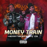 Heartbreaker 1/9 — Money Train