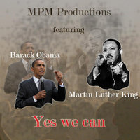 Yes we can — MPM Productions