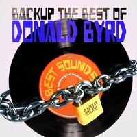 Backup the Best of Donald Byrd — Donald Byrd