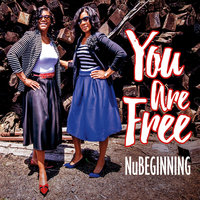 You Are Free — Nu Beginning