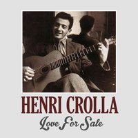 Love for Sale — Henri Crolla
