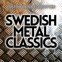 Swedish Metal Classics - Lost, Hidden & Forgotten — сборник